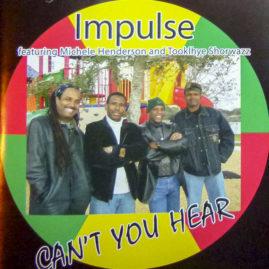 Impulse – Can't You Hear