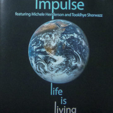 Impulse – Life is Living